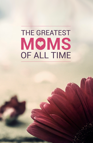 greatest-moms